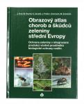 Obrazový atlas chorob a škůdců zeleniny