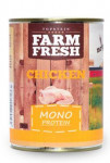Farm Fresh Dog Monoprotein konzerva Chicken 800g