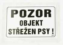 Tabuľka výstražná Pozor objekt strážený psami! 21,5 x 15,5 cm, čierno / biela